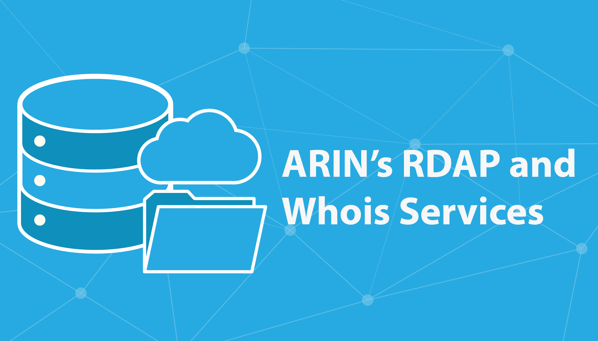 Header Graphic: ARIN's RDAP and Whois Services